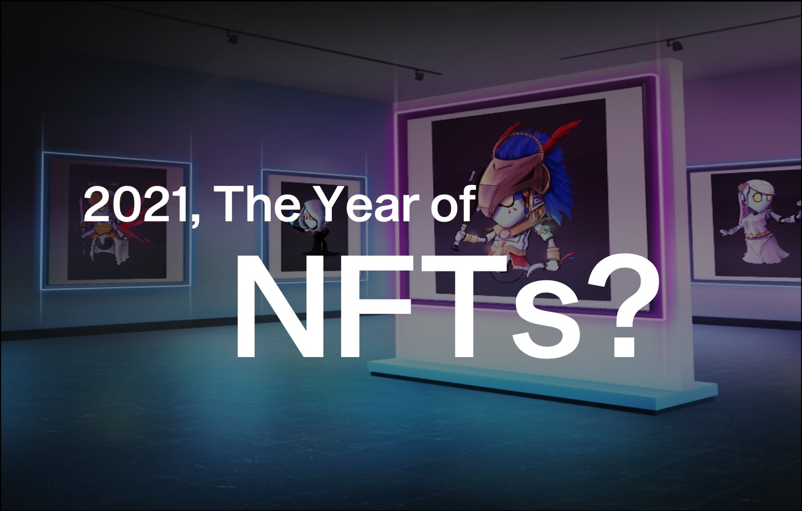 Why NFTs Are The Talk of The Town